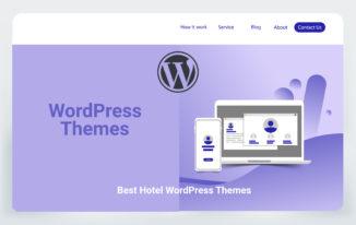 10 Best Hotel WordPress Themes