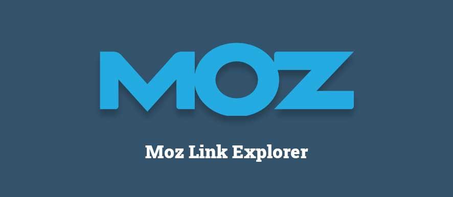 Moz Link Explorer