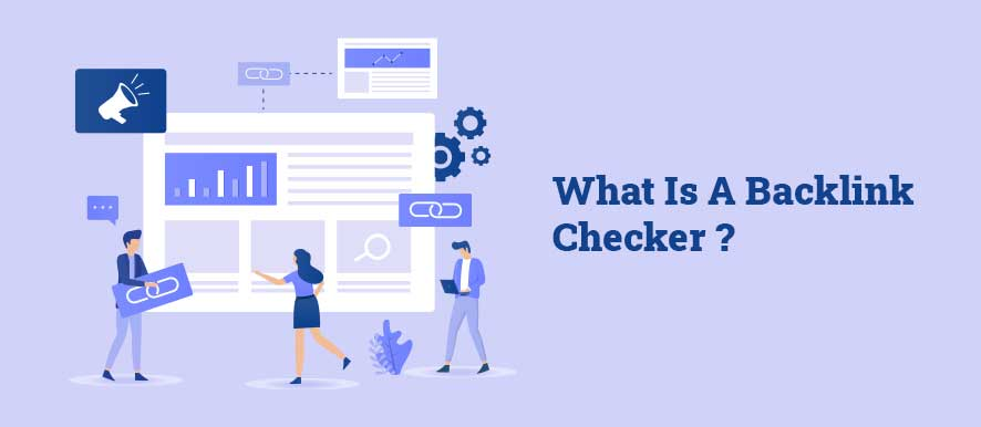 What Is A Backlink Checker
