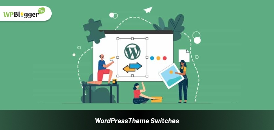 What Happens When You Switch To WordPress Themes